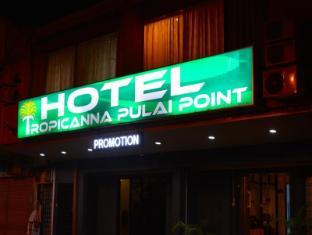 Hotel Tropicanna Pulai Point